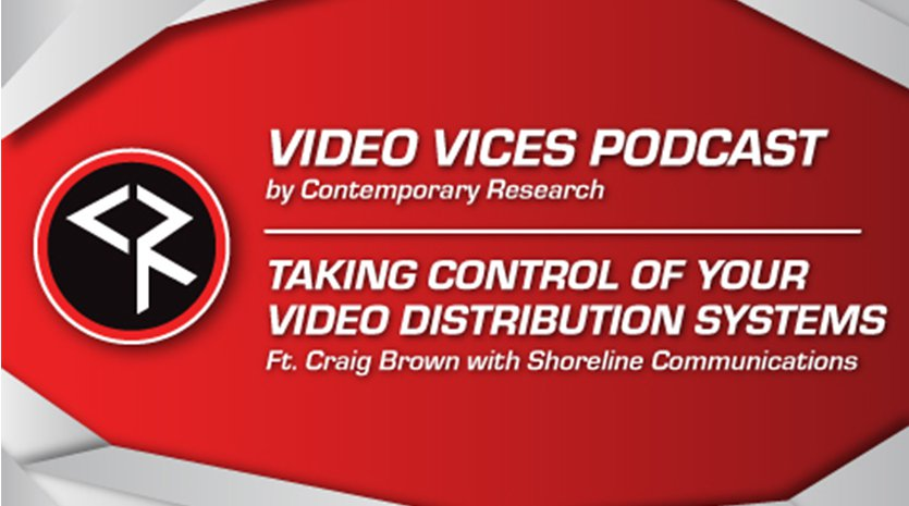 Taking Control of Your Video Distribution Systems Banner